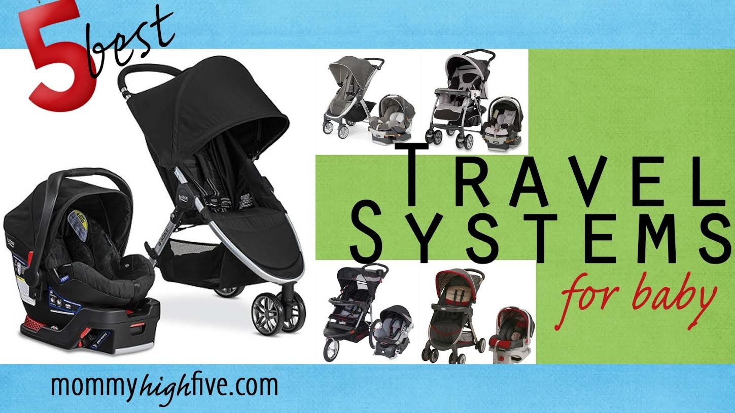 Best Stroller Travel System Car Seat Combos 2017