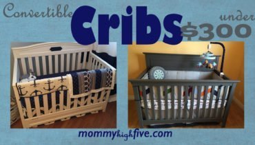 5 Good Convertible Cribs from Under $200 to $300