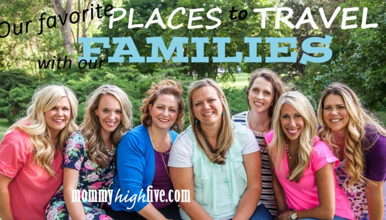 Family Friendly Places to Travel