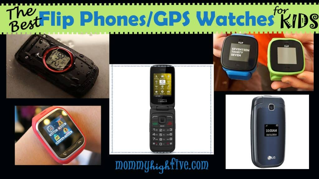 Flip Phones and GPS Watches for Kids
