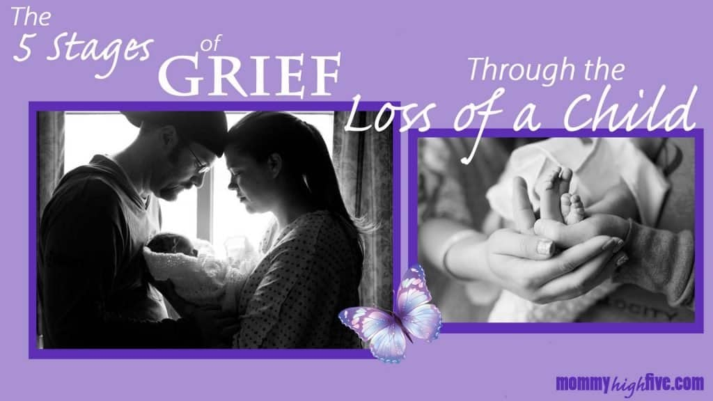 Experiencing The 5 Stages of Grief Through the Death of a Child