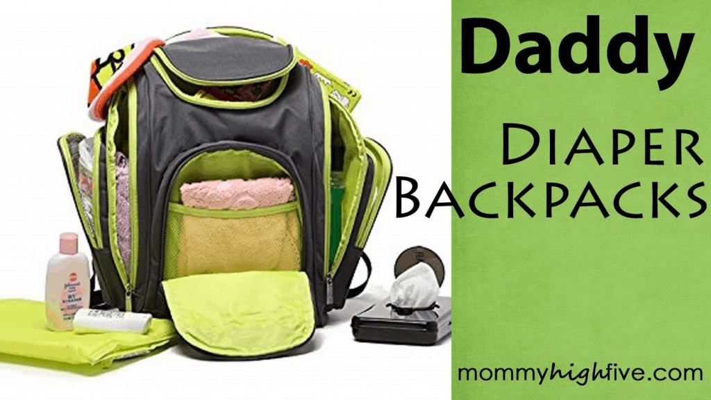 Best Daddy and Mommy Diaper Backpacks