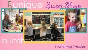 5 Favorite Unique Sweet Shops for Kids in Utah